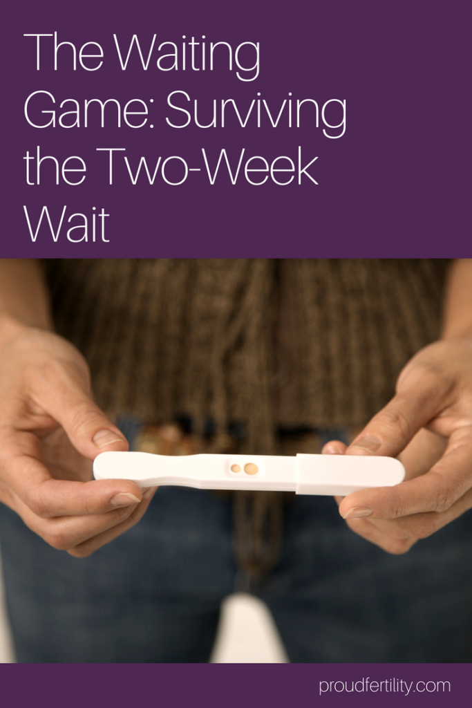 The Waiting Game: Surviving the Two-Week Wait | Proud