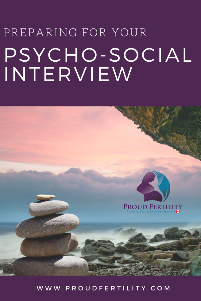 Pinterest _ Preparing for your psycho-social interview _ Proud Fertility Intended Parent Blog