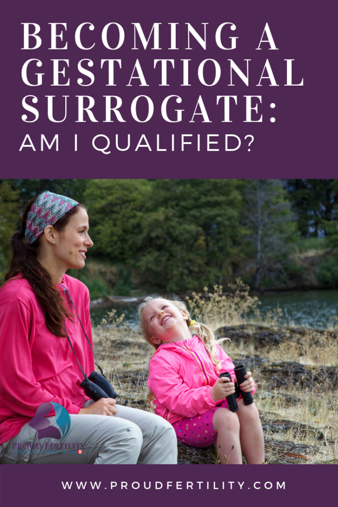 Pinterest - Becoming a Gestational Surrogate_ Am I Qualified_ - Proud Fertility Egg Donation and Surrogacy in Canada